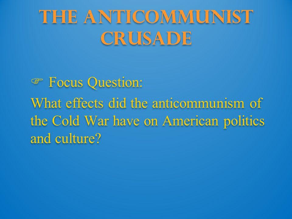 The Anticommunist Crusade