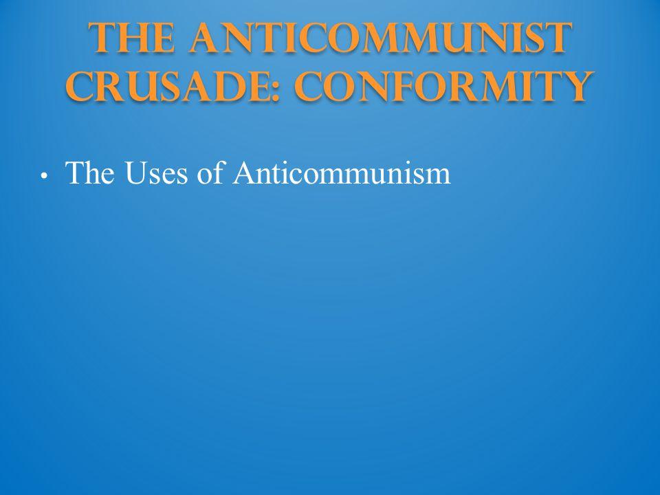 The Anticommunist Crusade: conformity