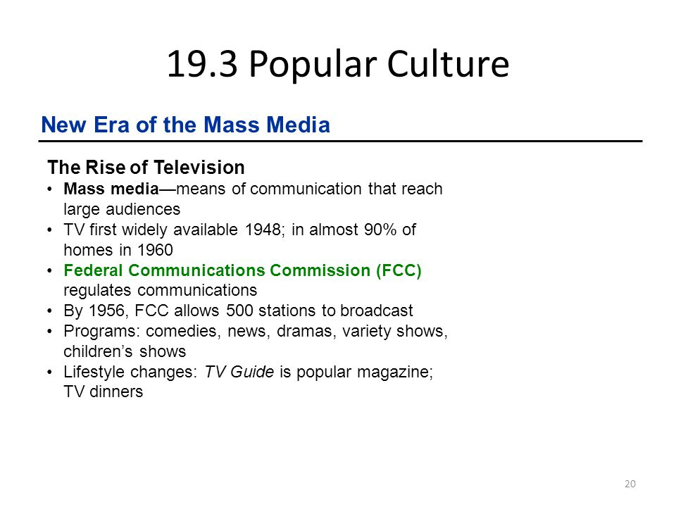 19.3 Popular Culture New Era of the Mass Media The Rise of Television