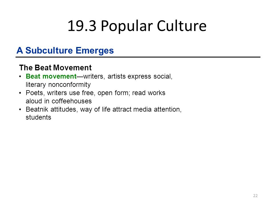 19.3 Popular Culture A Subculture Emerges The Beat Movement