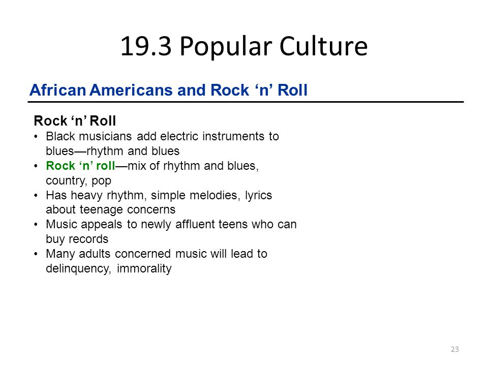 19.3 Popular Culture African Americans and Rock 'n' Roll Rock 'n' Roll