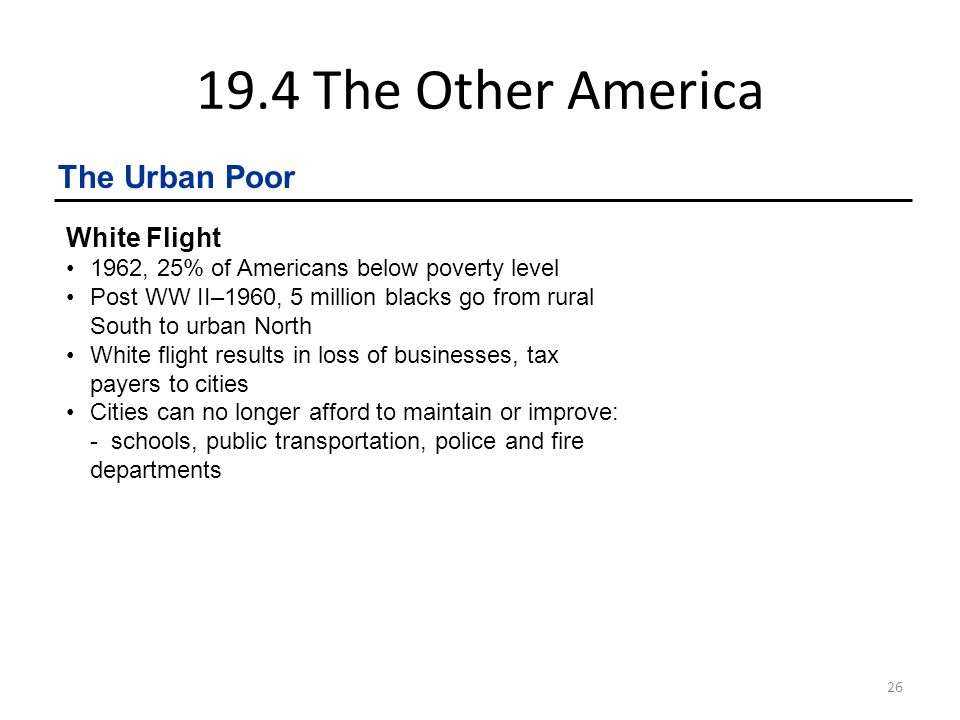 19.4 The Other America The Urban Poor White Flight