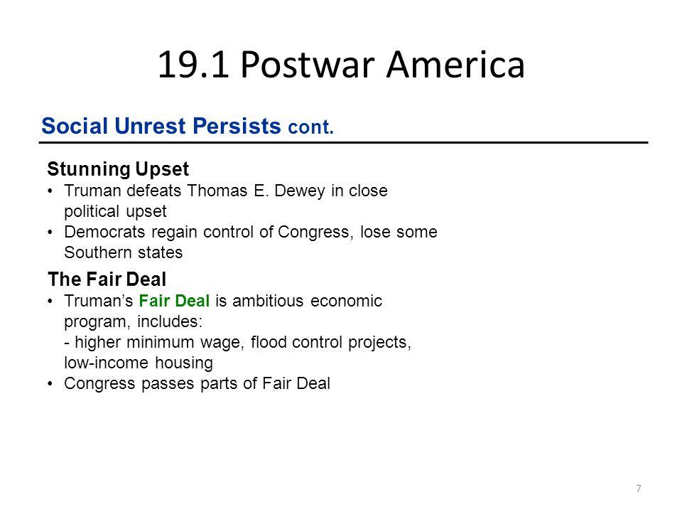 19.1 Postwar America Social Unrest Persists cont. Stunning Upset