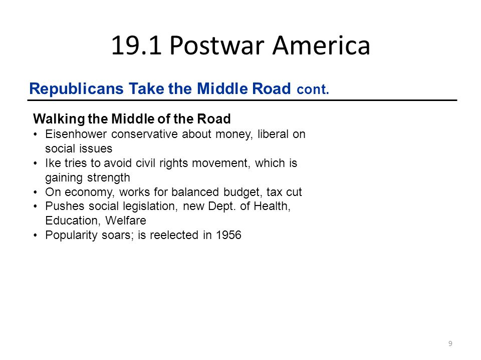 19.1 Postwar America Republicans Take the Middle Road cont.