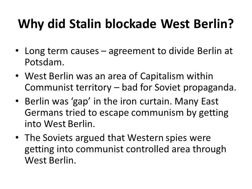 Why did Stalin blockade West Berlin