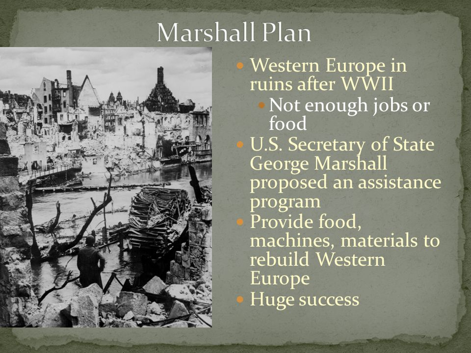 Marshall Plan Western Europe in ruins after WWII