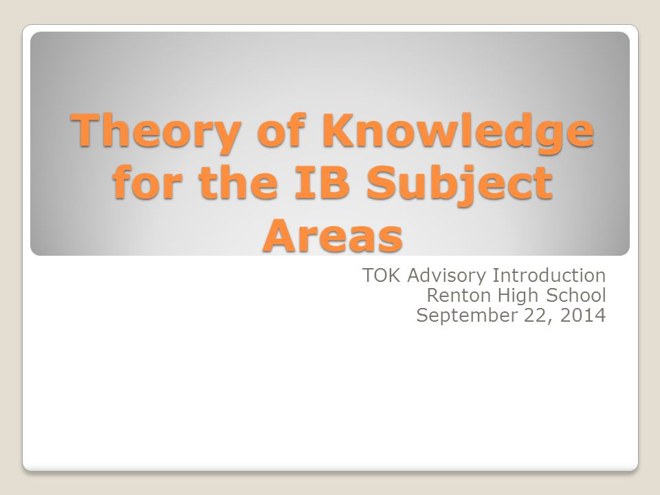 Theory of Knowledge for the IB Subject Areas