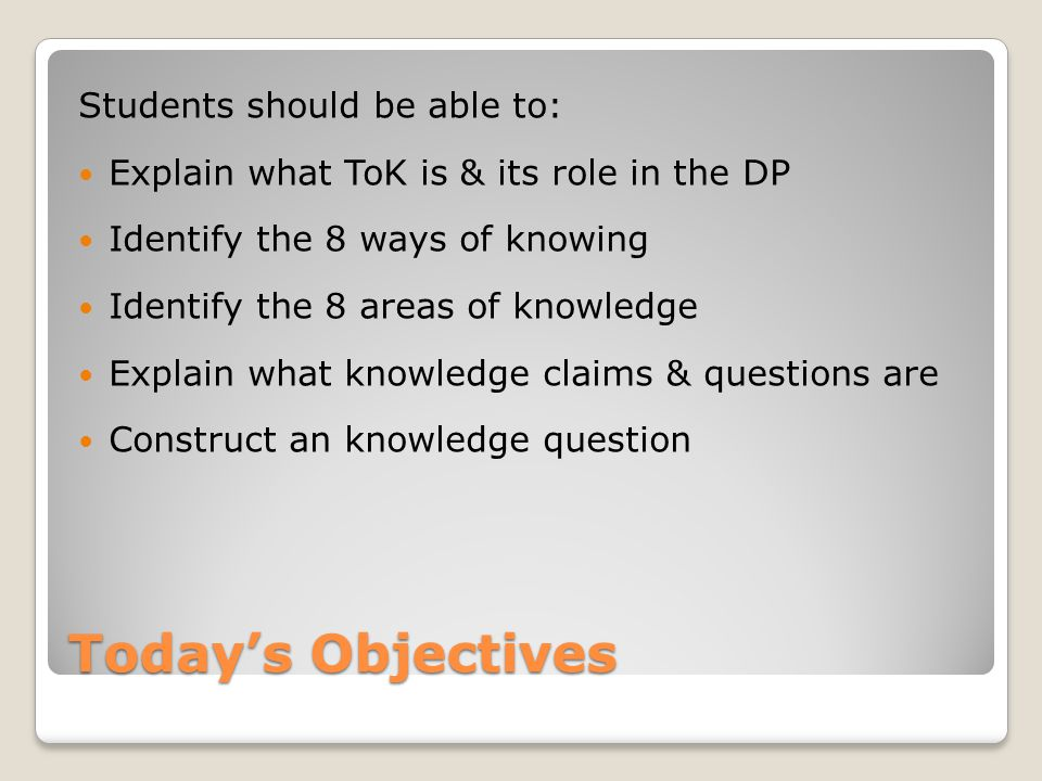 Today's Objectives Students should be able to:
