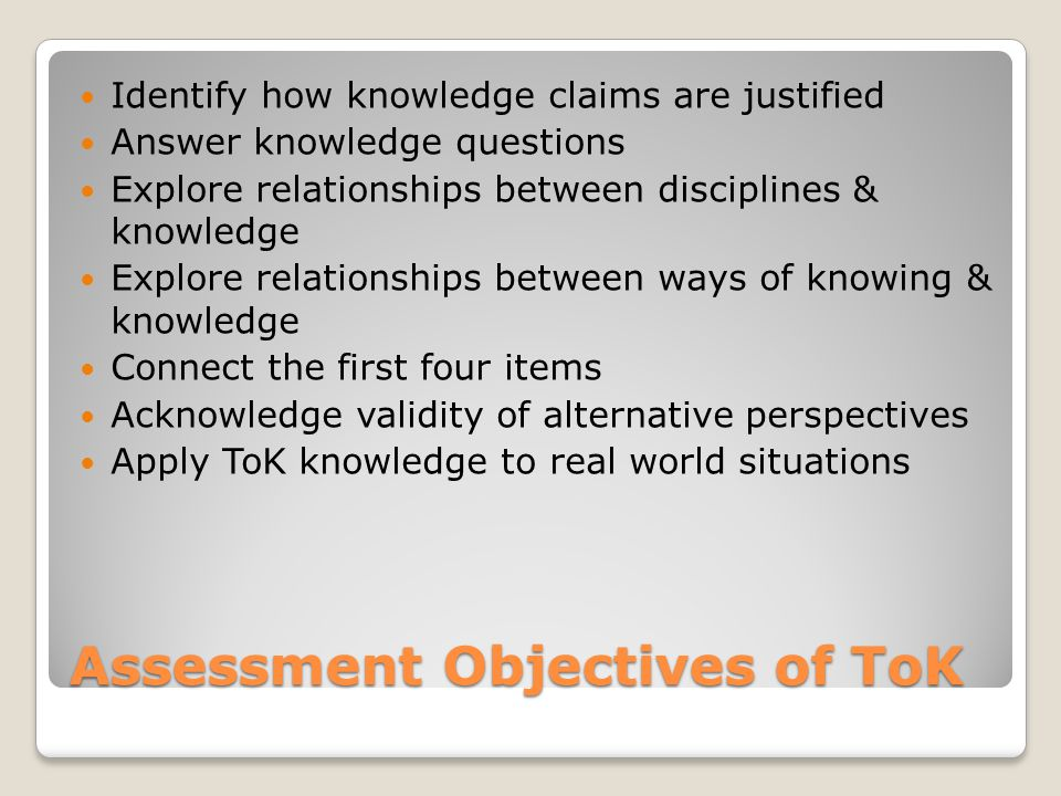 Assessment Objectives of ToK