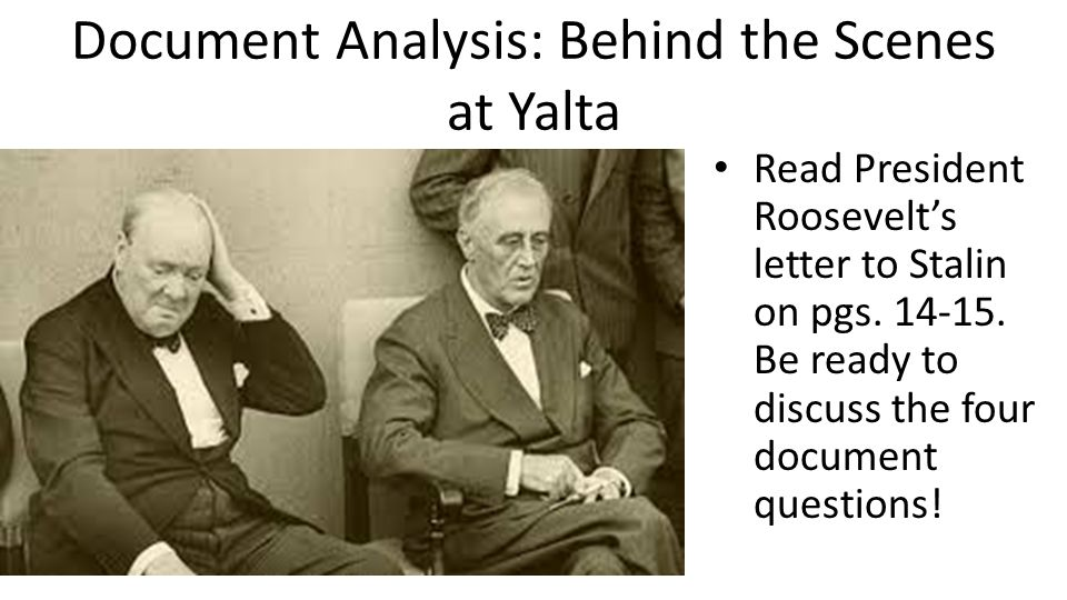 Document Analysis: Behind the Scenes at Yalta