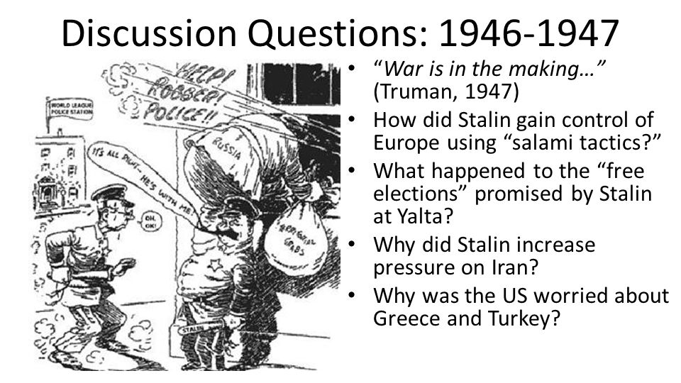 Discussion Questions: 1946-1947
