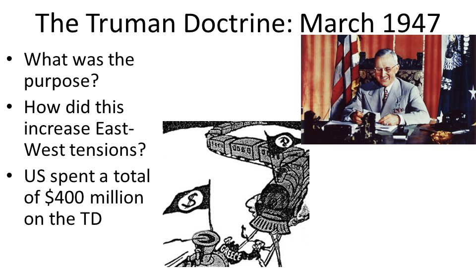 The Truman Doctrine: March 1947