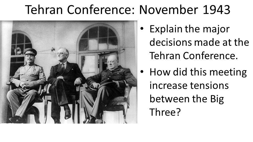 Tehran Conference: November 1943