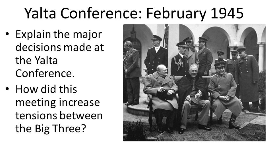Yalta Conference: February 1945