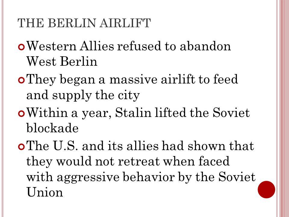 Western Allies refused to abandon West Berlin