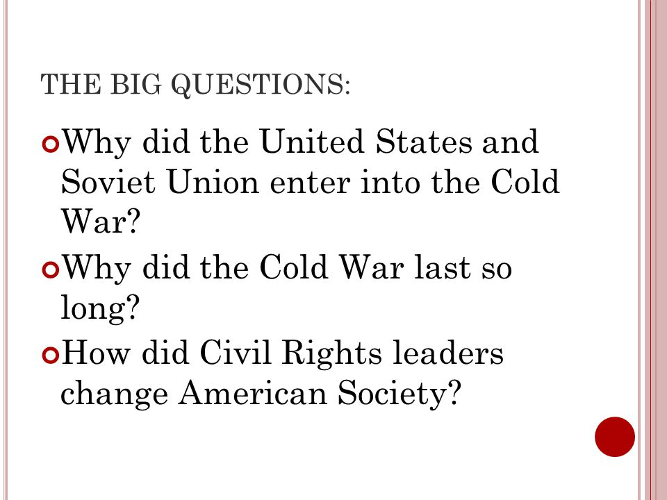 the cold war last long How long could the cold war between the united states and the soviet union have lasted, and what would it take to make that so furthermore, what would result from .