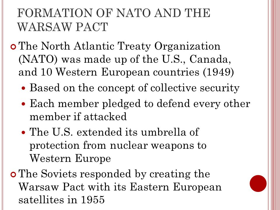 FORMATION OF NATO AND THE WARSAW PACT