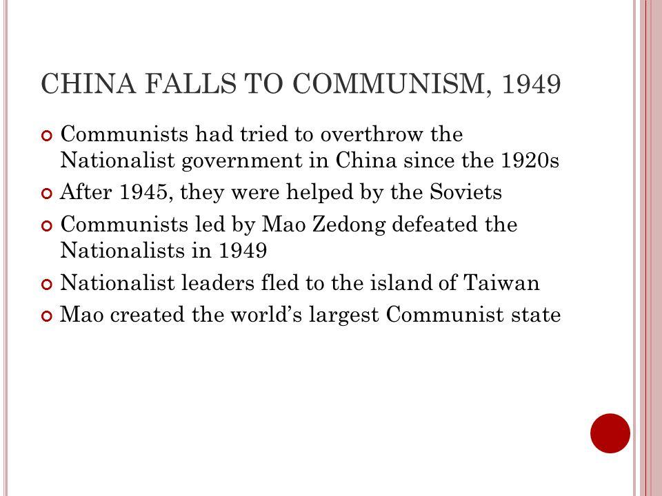 CHINA FALLS TO COMMUNISM, 1949