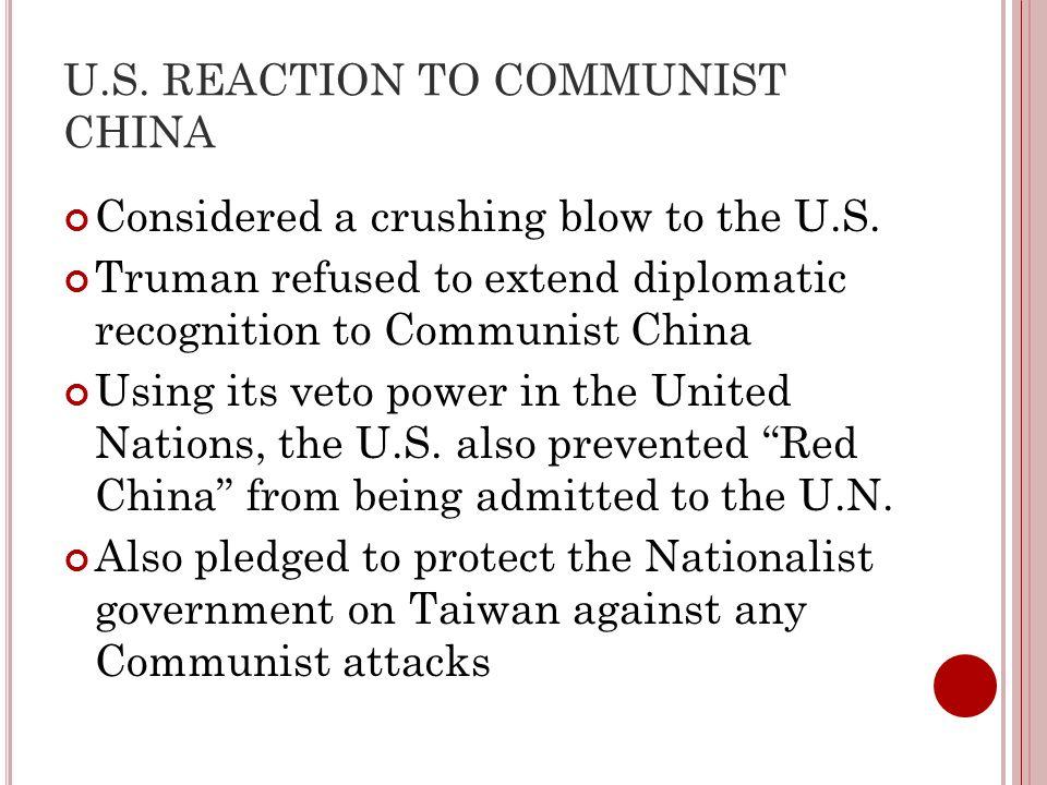 U.S. REACTION TO COMMUNIST CHINA