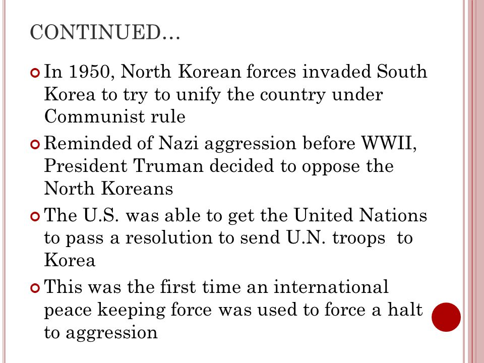 CONTINUED… In 1950, North Korean forces invaded South Korea to try to unify the country under Communist rule.