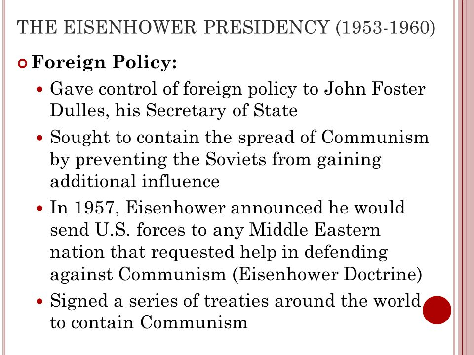 THE EISENHOWER PRESIDENCY (1953-1960)
