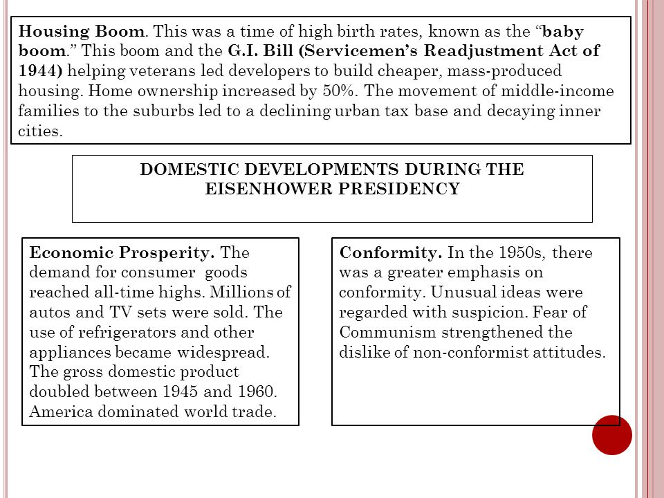 DOMESTIC DEVELOPMENTS DURING THE EISENHOWER PRESIDENCY