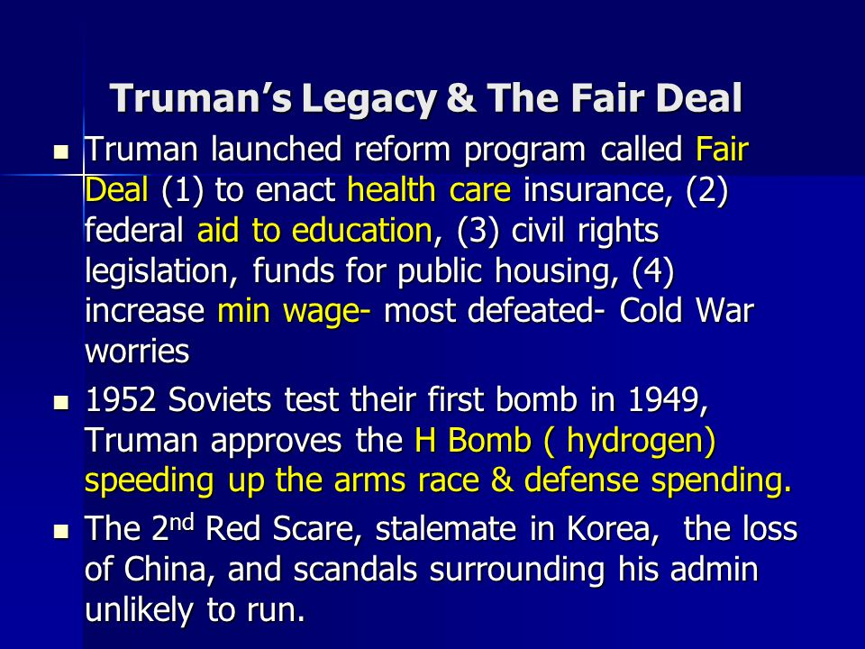 Truman's Legacy & The Fair Deal