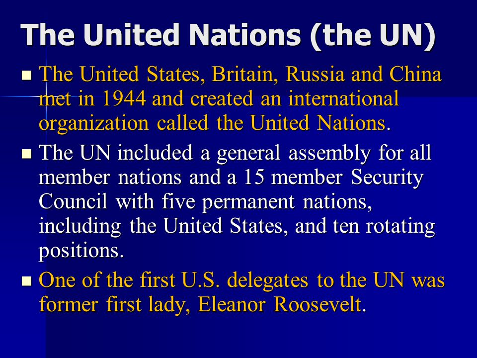 The United Nations (the UN)