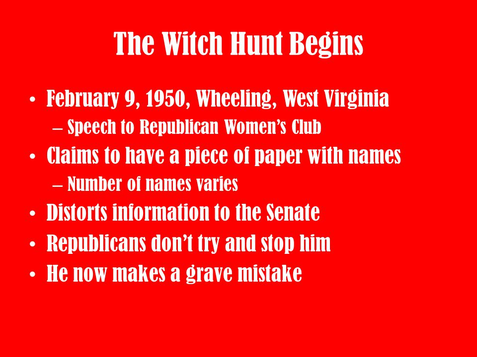 The Witch Hunt Begins February 9, 1950, Wheeling, West Virginia