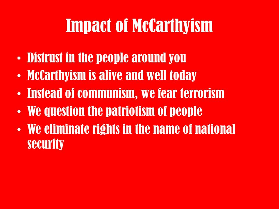 Impact of McCarthyism Distrust in the people around you
