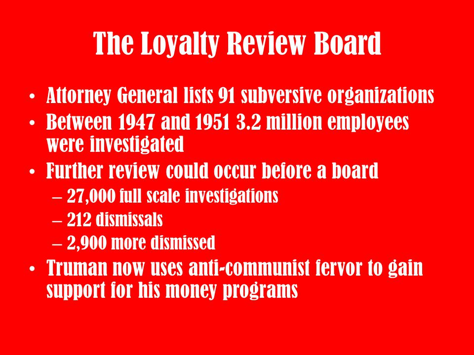 The Loyalty Review Board