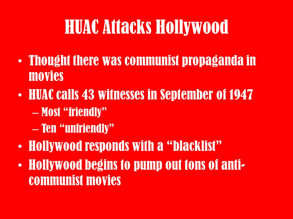 HUAC Attacks Hollywood