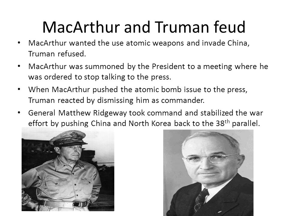 MacArthur and Truman feud