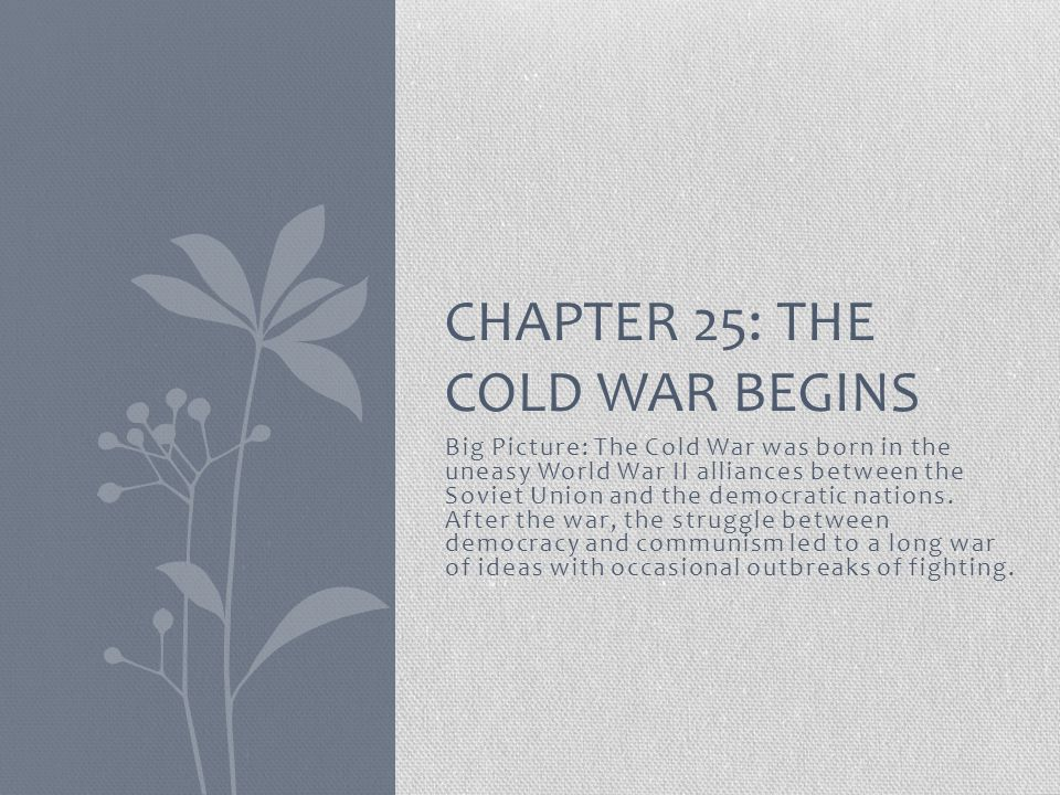 Chapter 25: The Cold War Begins