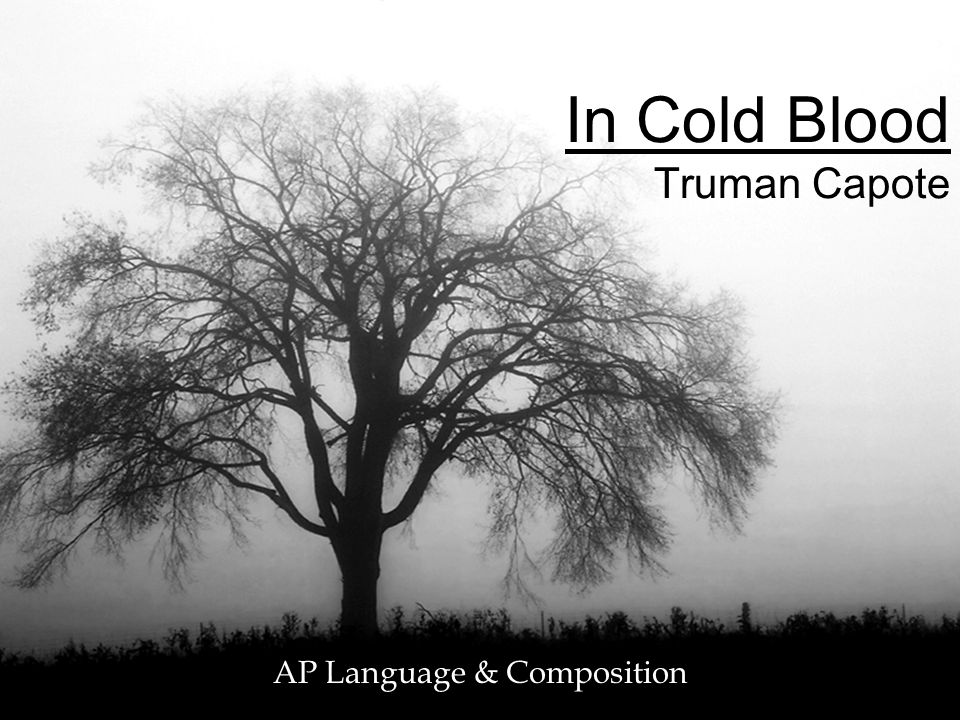 in cold blood truman capote ppt video online in cold blood truman capote