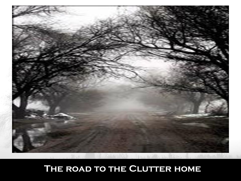 The road to the Clutter home