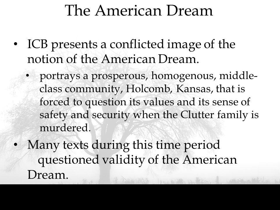 The American Dream ICB presents a conflicted image of the notion of the American Dream.