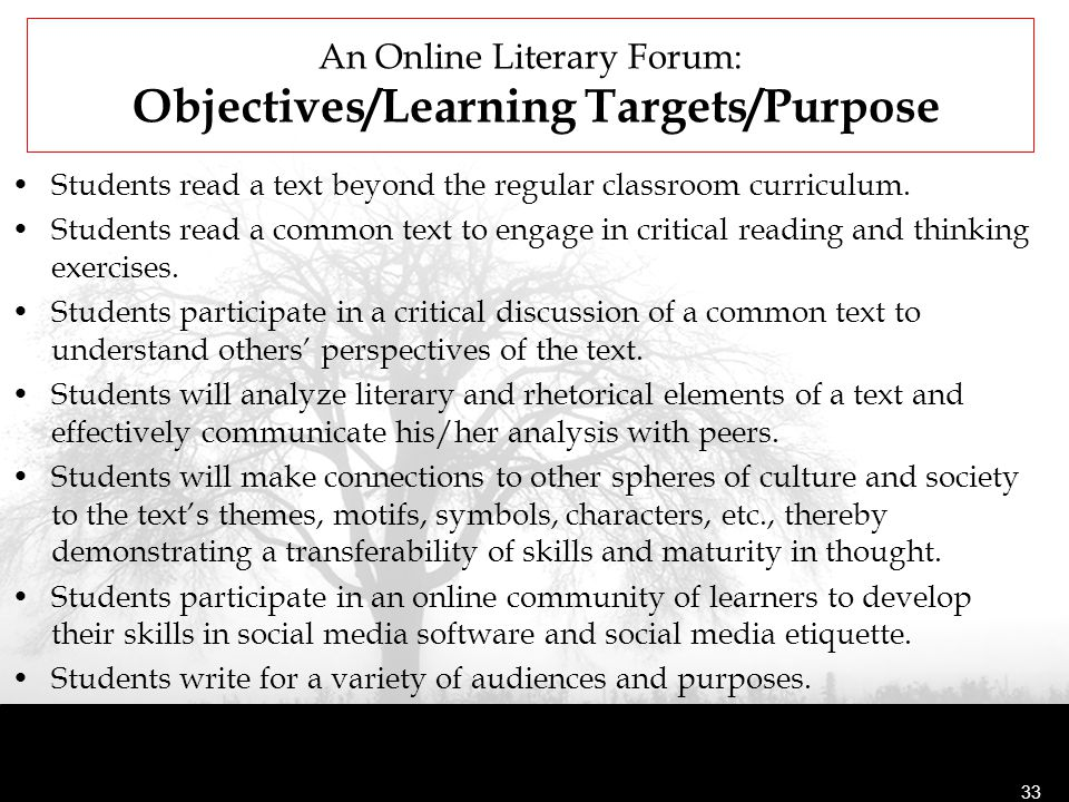 An Online Literary Forum: Objectives/Learning Targets/Purpose