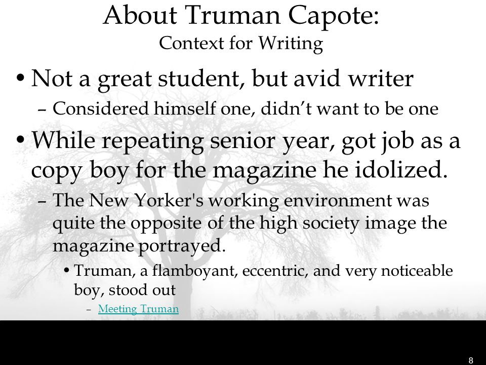 About Truman Capote: Context for Writing