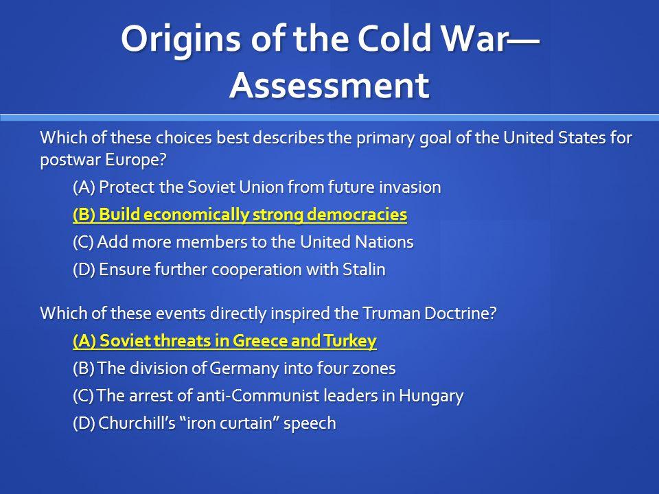 Origins of the Cold War—Assessment