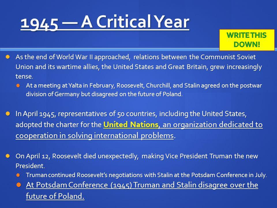 1945 — A Critical Year WRITE THIS DOWN!