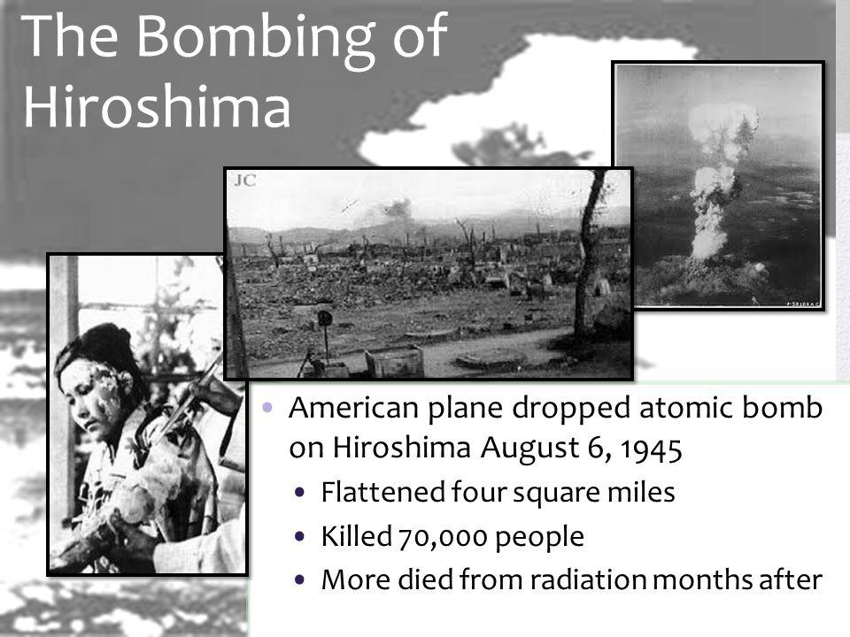 The Bombing of Hiroshima