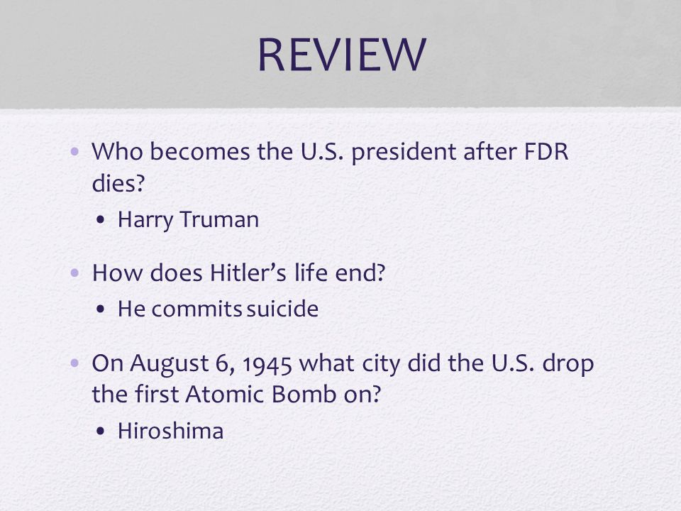 REVIEW Who becomes the U.S. president after FDR dies