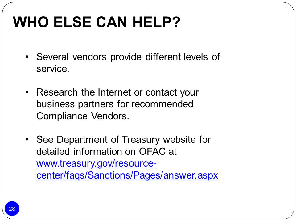 WHO ELSE CAN HELP Several vendors provide different levels of service.