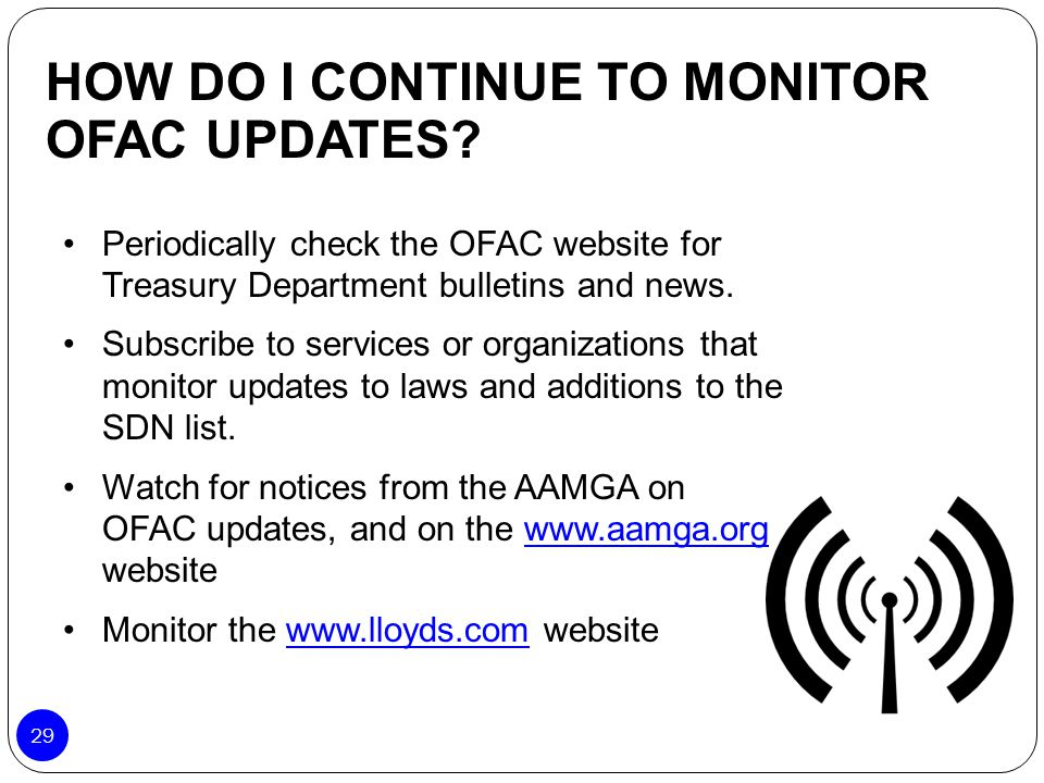 HOW DO I CONTINUE TO MONITOR OFAC UPDATES