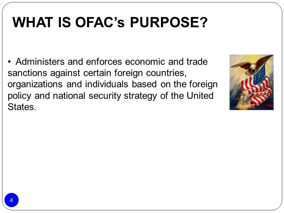 WHAT IS OFAC's PURPOSE
