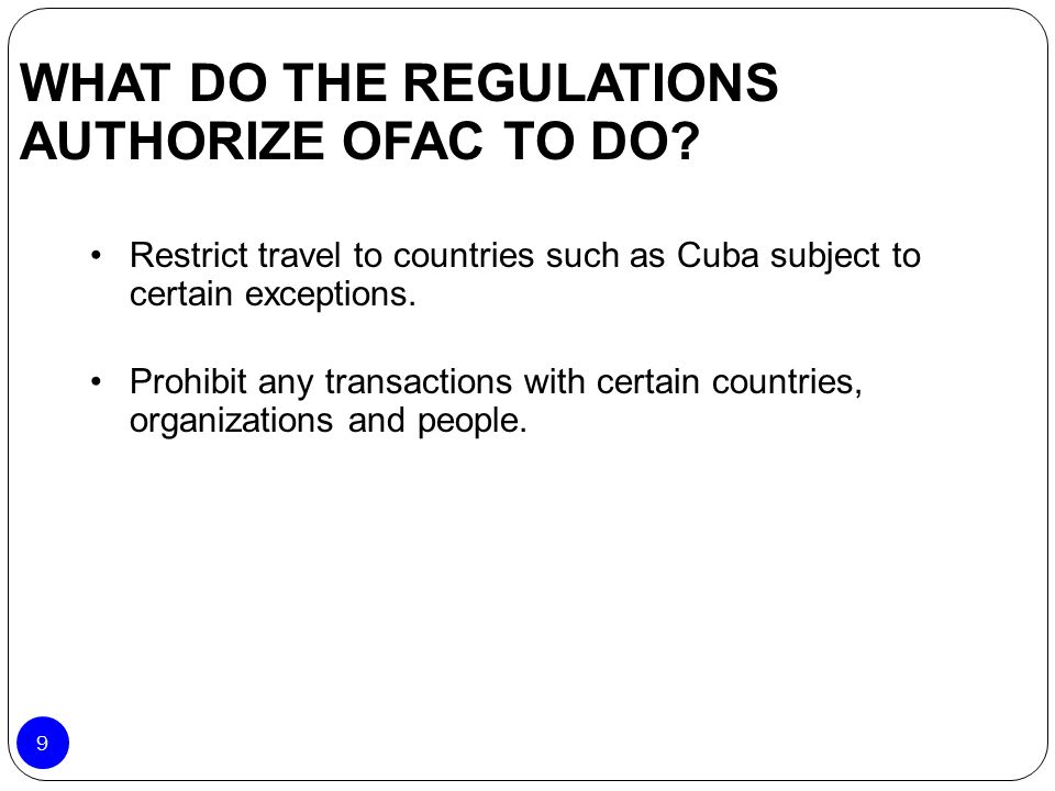 WHAT DO THE REGULATIONS AUTHORIZE OFAC TO DO