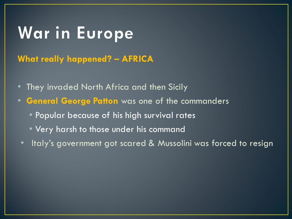 War in Europe What really happened – AFRICA