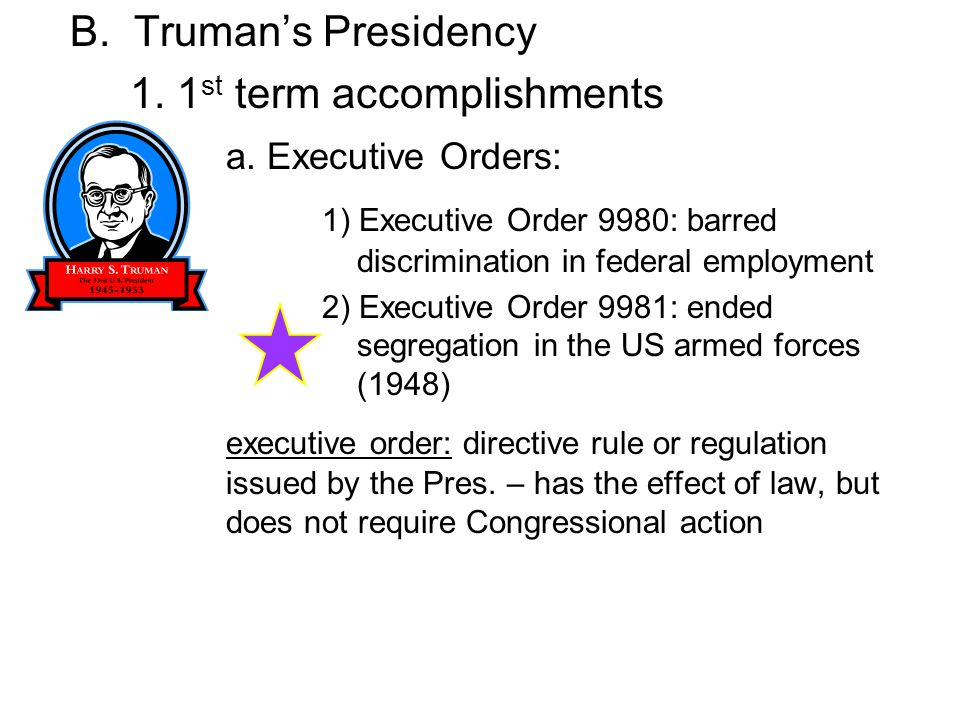 1. 1st term accomplishments a. Executive Orders: