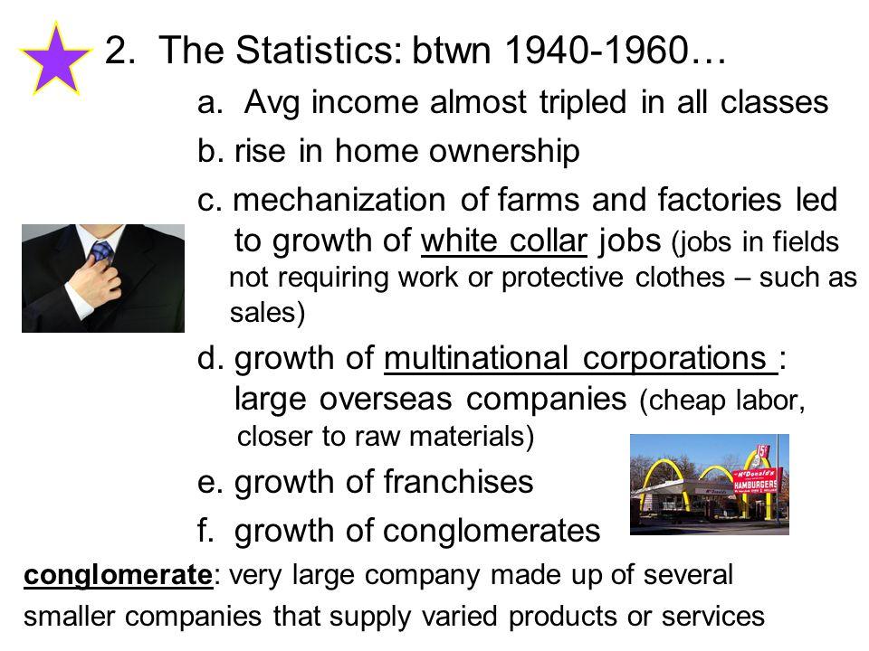2. The Statistics: btwn 1940-1960…